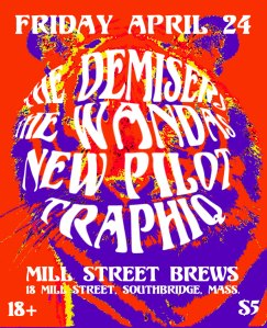 The Demisers, The Wandas, New Pilot & Traphiq at Mill Street Brews in Southbridge